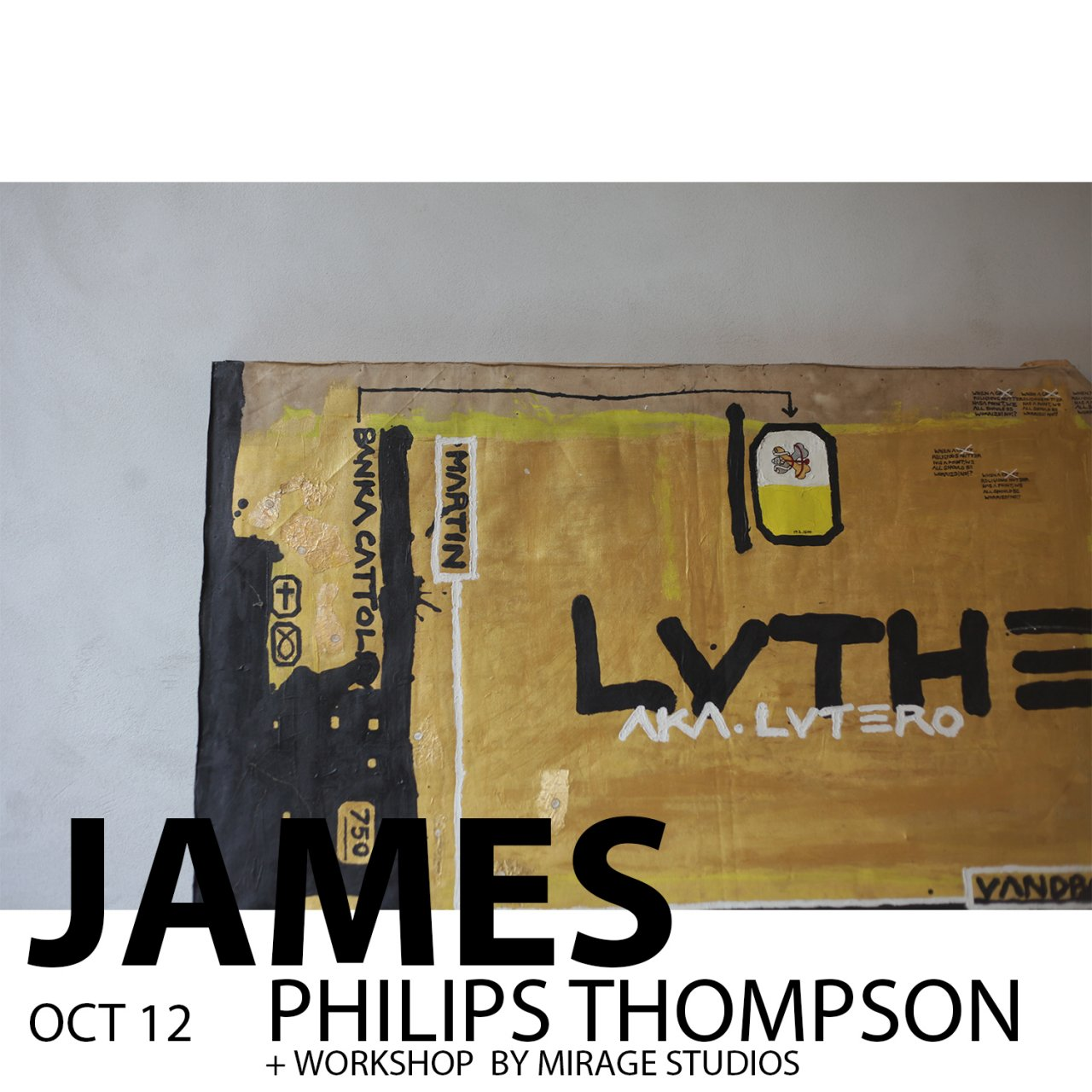 JAMES THOMPSON 24hrs WINDOW EXHIBITION + WORKSHOPS BY MIRAGE STUDIOS