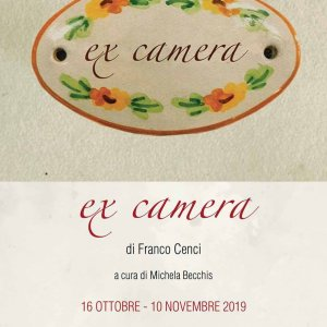 Franco Cenci - Ex Camera curated by Michela Becchis