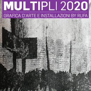 Multiples 2020 - Printmaking and installations by RUFA