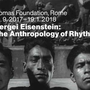 Sergei Eisenstein. The Anthropology of Rhythm