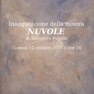 "Vernissage of ""Nuvole"" (""Clouds""), Salvatore Pupillo's solo exhibition"