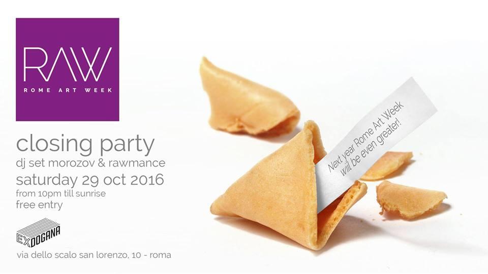 Vi aspettiamo al Closing Party di RAW!